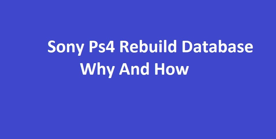 Ps4 Rebuild Database