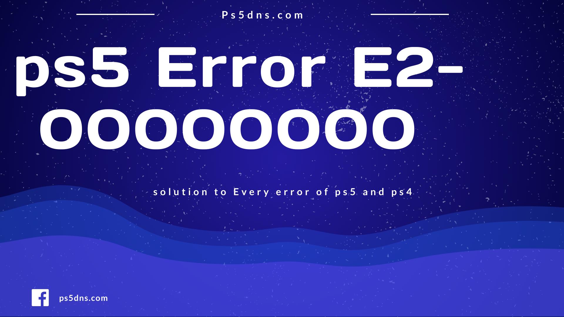 ps5 code E2-0000000000